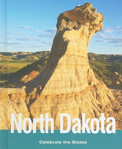 North Dakota (Celebrate the States): Melissa McDaniel; Sara