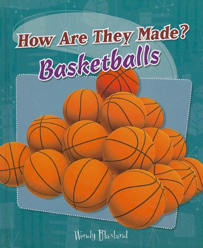 9780761447511: Basketballs (How Are They Made?)