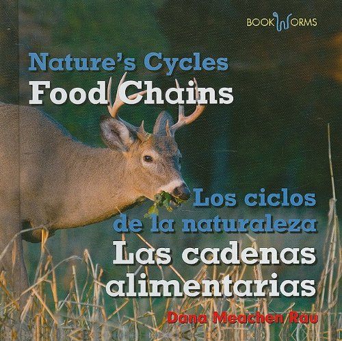 Food Chains / Las cadenas alimentarias (Bookworms: Nature's Cycles/ Bookworms: Los ...