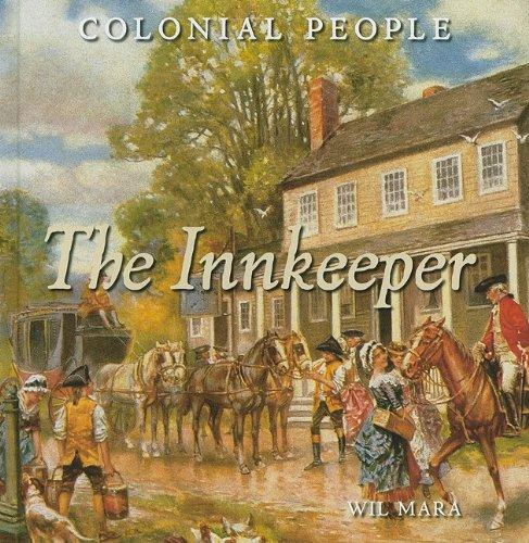 The Innkeeper (Colonial People): Wil Mara