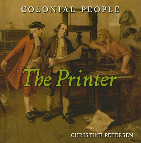 The Printer (Colonial People): Christine Petersen
