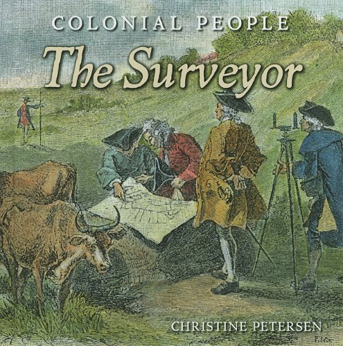 The Surveyor (Colonial People): Christine Petersen