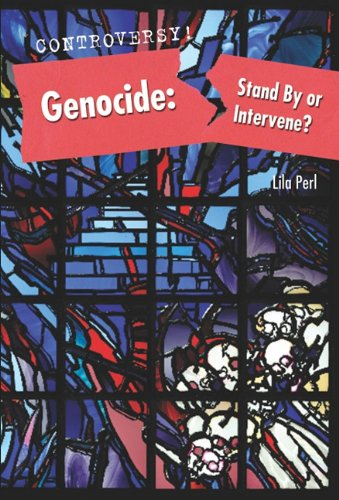 9780761449003: Genocide: Stand by or Intervene? (Controversy!)