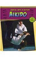Aikido (Martial Arts in Action): Bjorklund, Ruth