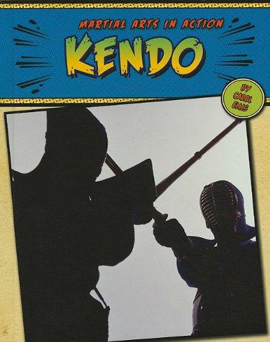 9780761449355: Kendo (Martial Arts in Action)