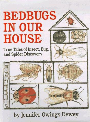 Bedbugs in Our House: Jennifer Owings Dewey