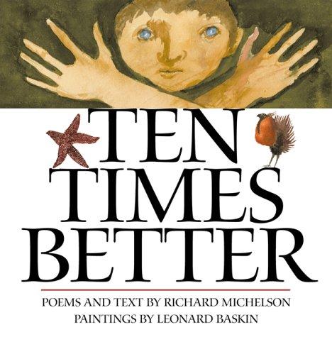 9780761450702: Ten Times Better
