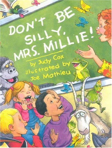 9780761451662: Don't Be Silly, Mrs. Millie!