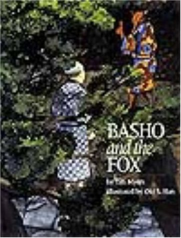 Basho and the Fox: Myers, Tim J.