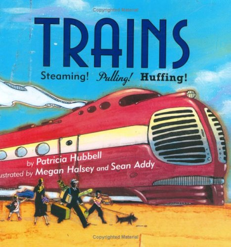 9780761451945: Trains: Steaming! Pulling! Huffing!