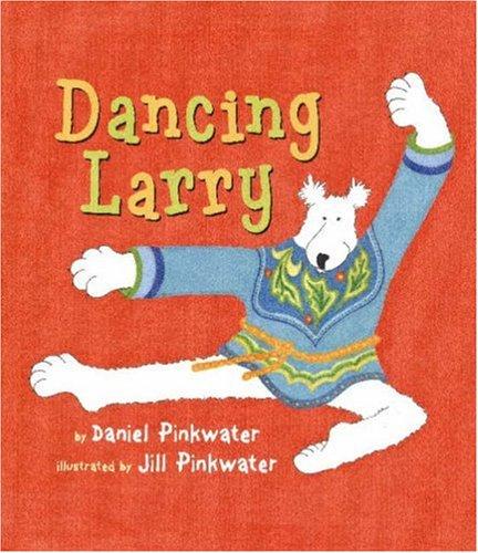 9780761452201: Dancing Larry