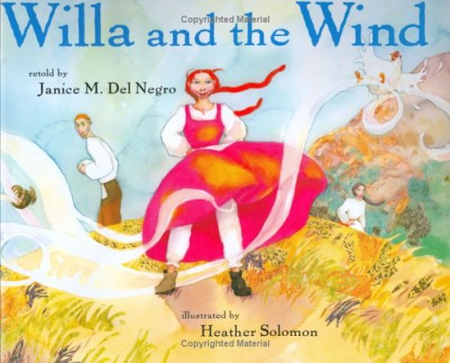 9780761452324: Willa and the Wind (Ala Notable Children's Books. Younger Readers (Awards))