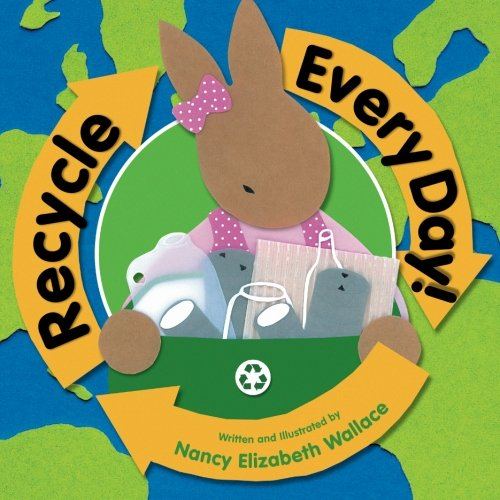 9780761452904: Recycle Every Day!