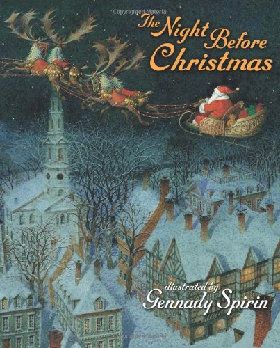 THE NIGHT BEFORE CHRISTMAS (SIGNED FIRST PRINTING): SPIRIN, GENNADY (SIGNED