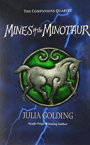 The Mines Of The Minotaur (Companions Quartet): Golding, Julia