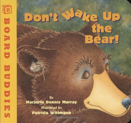 9780761453048: Don't Wake Up the Bear! (Board Buddies)