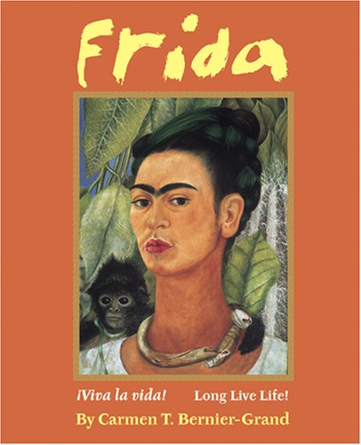 9780761453369: Frida: Viva La Vida!/Long Live Life!
