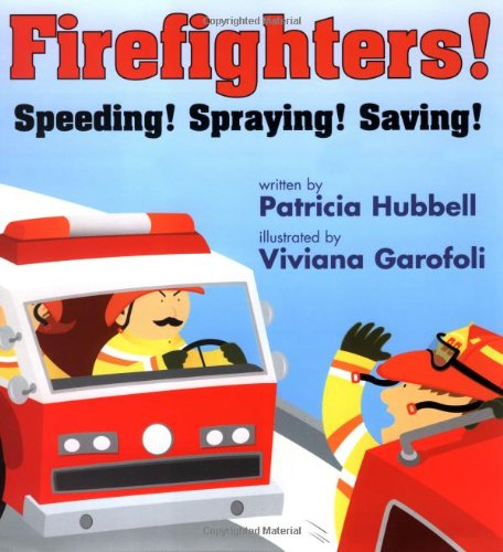 9780761453376: Firefighters: Speeding! Spraying! Saving! (Things That Go)