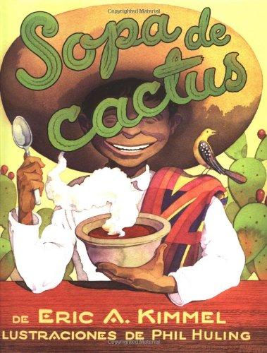 9780761453444: Sopa de cactus (Spanish Edition)