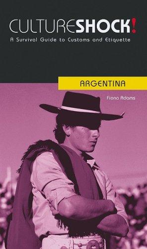 9780761453970: Culture Shock! Argentina: A Survival Guide to Customs and Etiquette (Culture Shock! Guides)