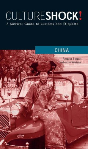9780761454038: Culture Shock! China: A Survival Guide to Customs and Etiquette
