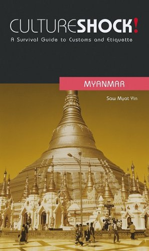 9780761454106: Culture Shock! Myanmar: A Survival Guide to Customs and Etiquette (Culture Shock! Guides)