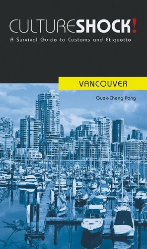 9780761454175: Culture Shock! Vancouver: A Survival Guide to Customs and Etiquette (Culture Shock! at Your Door)