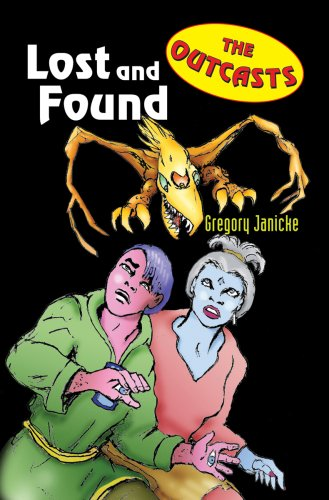 Outcasts 3: Lost and Found: Janicke, Gregory