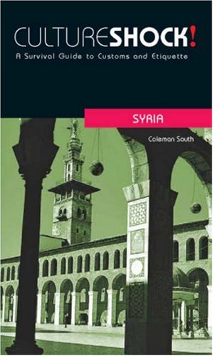 9780761455042: Culture Shock! Syria: A Survivial Guide to Customs and Etiquette