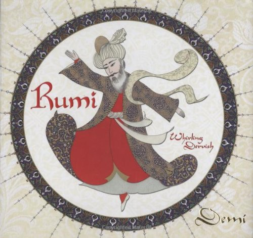 9780761455271: Rumi: Whirling Dervish