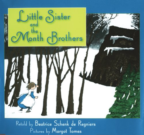 Little Sister and the Month Brothers (Mc: Beatrice Schenk De