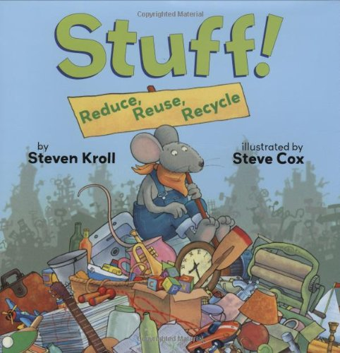9780761455707: Stuff!: Reduce, Reuse, Recycle