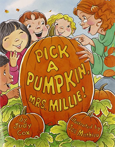 9780761455738: Pick a Pumpkin, Mrs. Millie