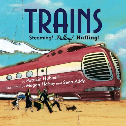 9780761455936: Trains: Steaming! Pulling! Huffing!