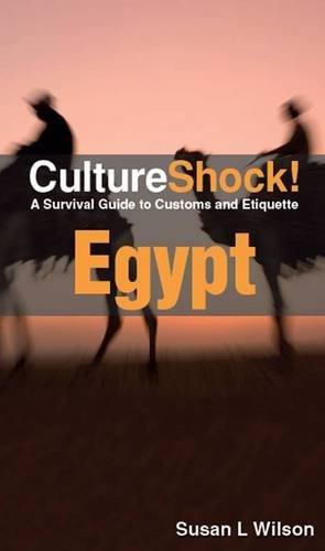 9780761456650: Culture Shock! Egypt: A Survival Guide to Customs and Etiquette