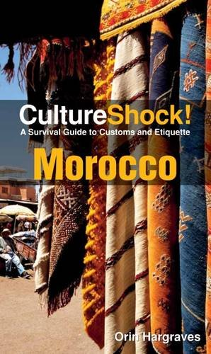 9780761456698: Morocco: A Survival Guide to Customs and Etiquette (Culture Shock! Morocco)