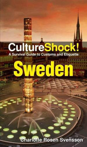9780761456797: Cultureshock Sweden (Cultureshock Sweden: A Survival Guide to Customs & Etiquette)