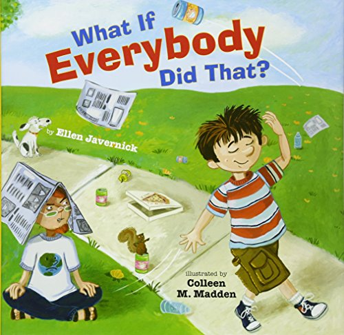 9780761456865: What If Everybody Did That? (What If Everybody? Series)