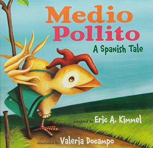 9780761457053: Medio Pollito / Half Chick: Spanish Tale