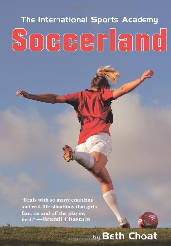 9780761457244: Soccerland (The International Sports Academy)