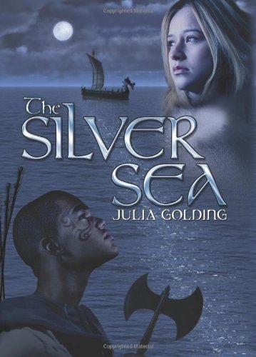 The Silver Sea: Julia Golding