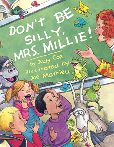 9780761457275: Don't Be Silly, Mrs. Millie!