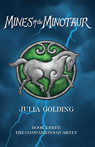 9780761457961: The Mines of the Minotaur (Companions Quartet)