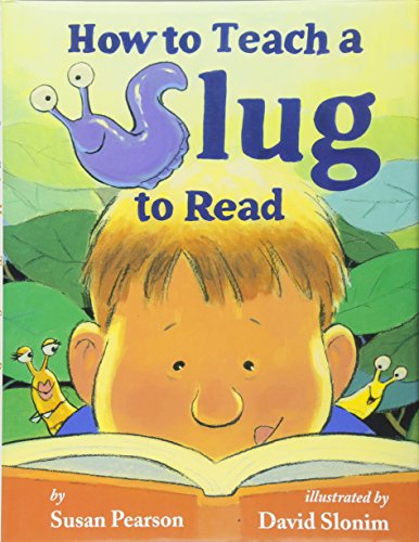 9780761458050: How to Teach a Slug to Read
