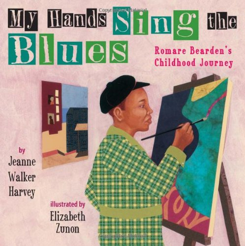 9780761458104: My Hands Sing the Blues: Romare Bearden's Childhood Journey