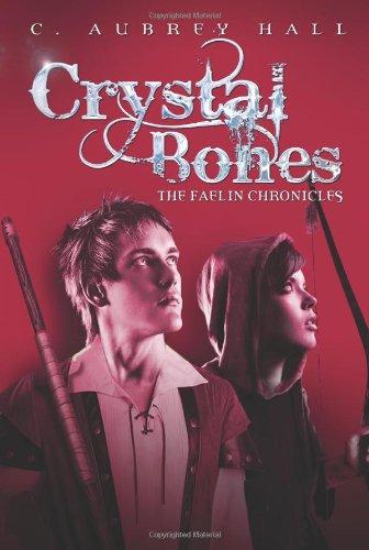9780761458289: Crystal Bones (The Faelin Chronicles)