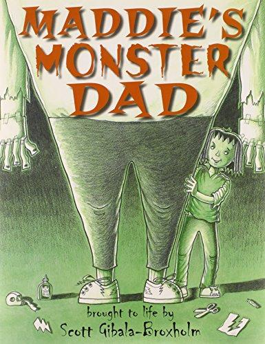 9780761458463: Maddie's Monster Dad