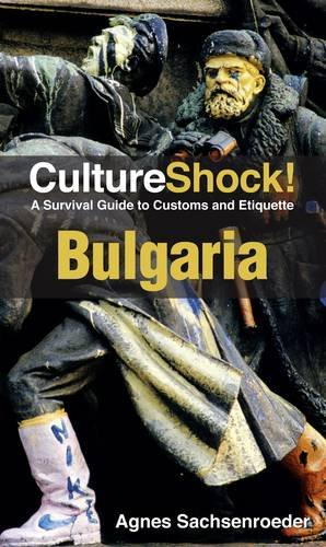 9780761458777: CultureShock! Bulgaria: A Survival Guide to Customs and Etiquette