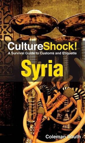 9780761458807: Culture Shock! Syria: A Survival Guide to Customs and Etiquette