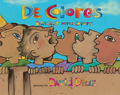 De Colores: Bright with Colors (Spanish Edition) (0761459340) by David Diaz